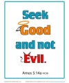Bible Verses for Kids Poster - Amos 5:14