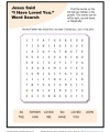 Jesus Said I Have Loved You - Printable Word Search