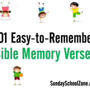 Find 101 easy to memorize Bible verses for kids at Sunday School Zone!