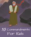 Short Bible Verses Regarding the Ten Commandments