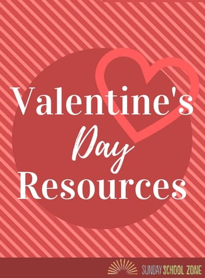 Valentine S Day Activities And Helps For Kids On Sunday School Zone
