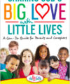 Sharing God's Big Love With Little Lives by Jean Thomason